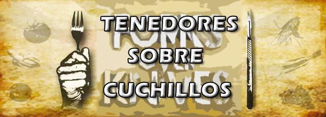 TenedoresSobreCuchillosDef