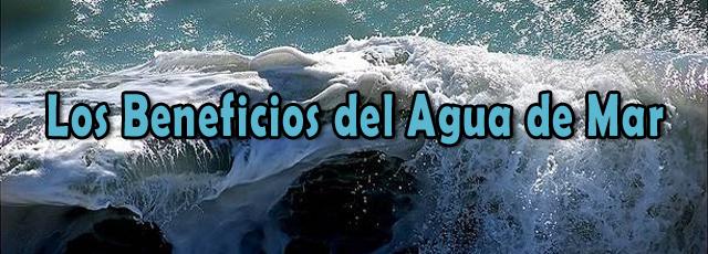 LosBeneficiosDelAguaDeMar